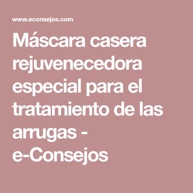 Máscara casera rejuvenecedora especial para el tratamiento de las arrugas - e-Consejos