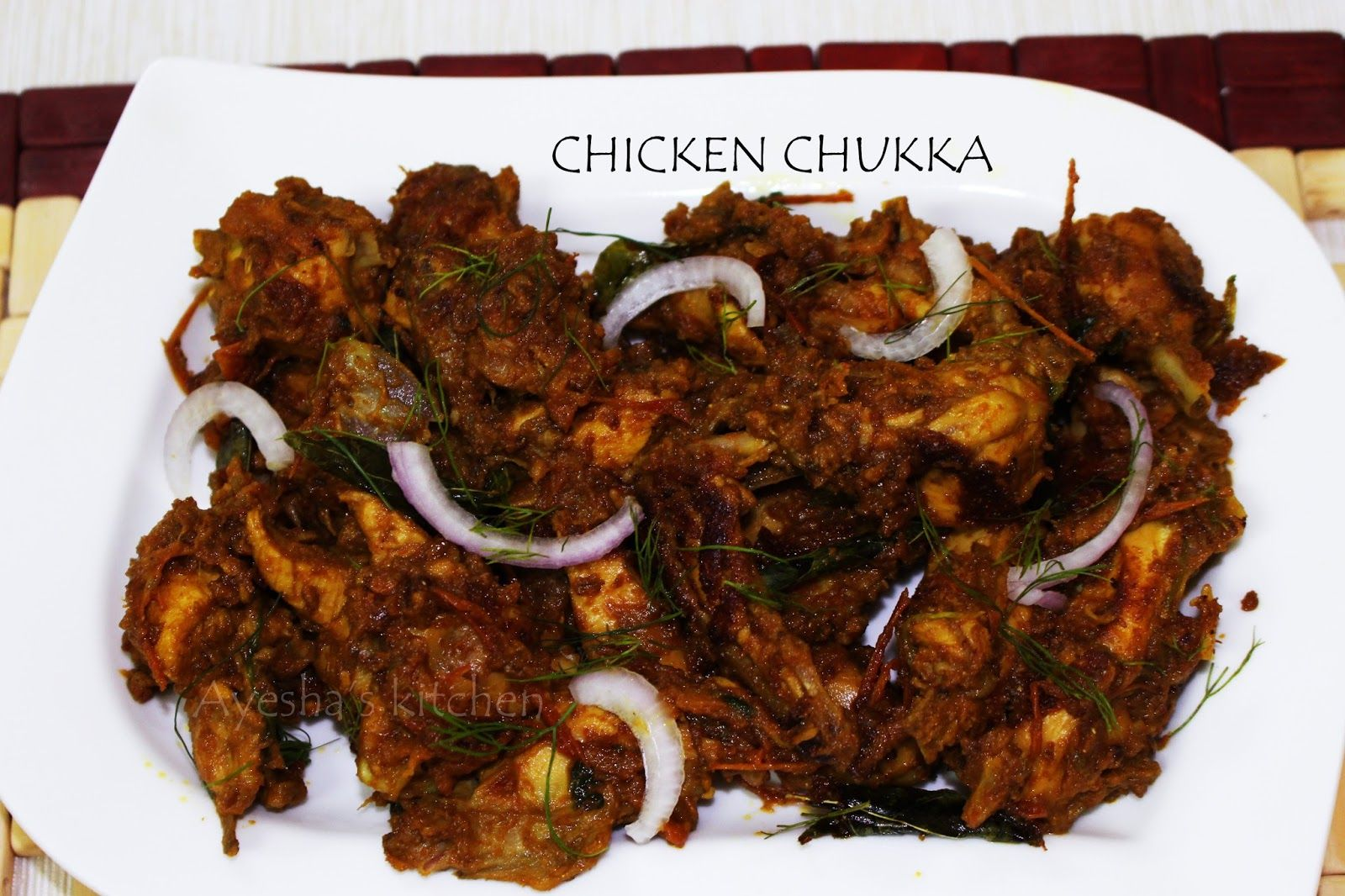 Chicken recipes chicken chukka chicken sukka recipe recipe welcome to ayeshas kitchen where you can find the easy to cook indian food recipes cuisine ideas find all your favorite indian food recipes here forumfinder Images