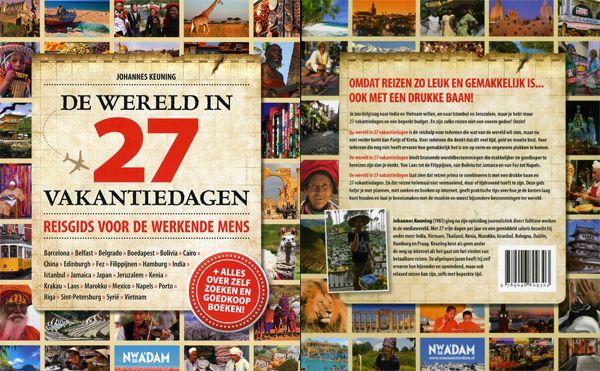 De wereld in 27 vakantiedagen - reisgids voor de werkende mens