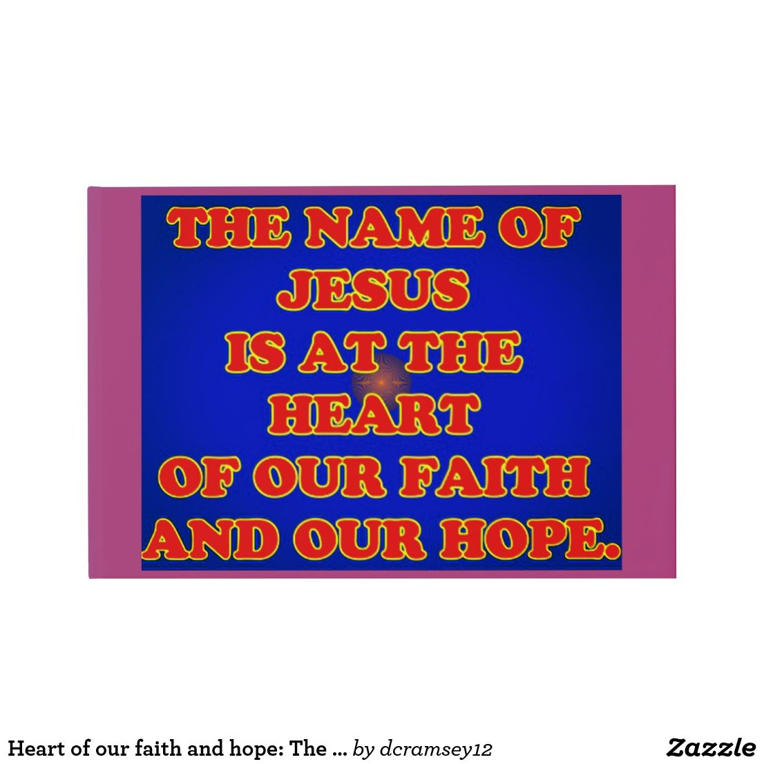 Heart of our faith and hope the name jesus guest book