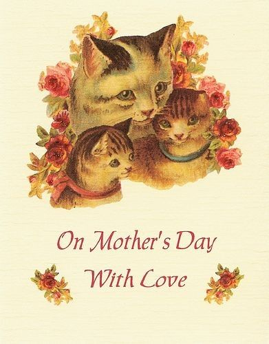 Mother S Day Card Victorian Cats Mothers Day Cards Kittens Vintage Vintage Cards