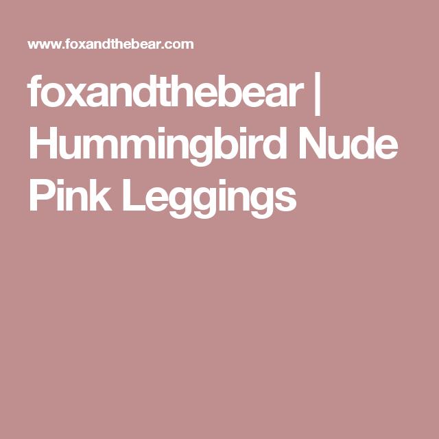 foxandthebear   Hummingbird Nude Pink Leggings