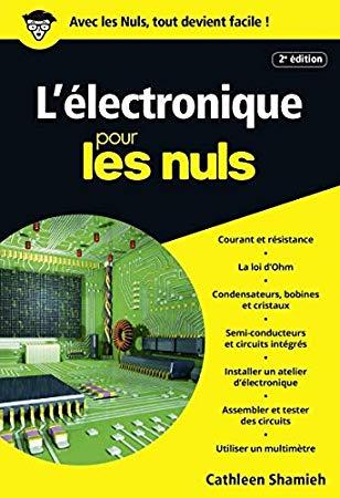 Telecharger Pdf L Electronique Pour Les Nuls Poche 2e Edition Epub Par Cathleen Shamieh Bibliotheque De L Electronique Livre Electronique Cours Electronique