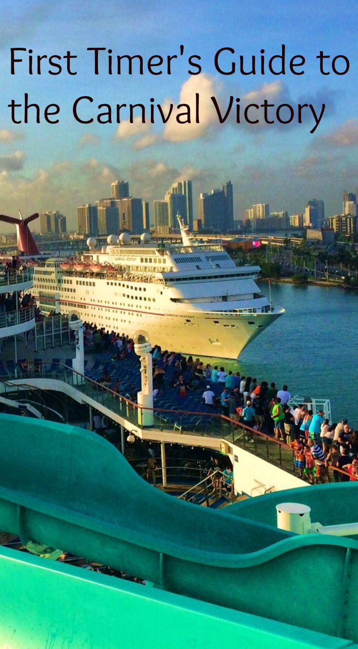 A First Time Cruiser's Experience On The Carnival Victory