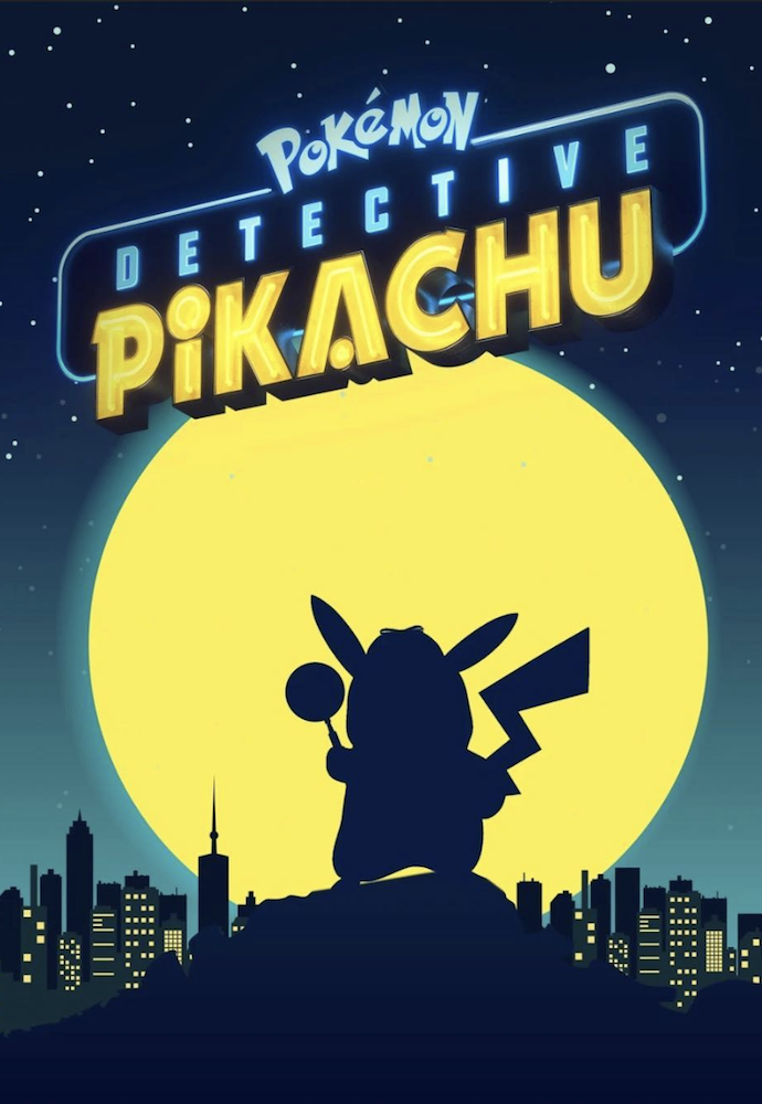 New Poster For Detective Pikachu Starring Ryan Reynolds Justice Smith Ken Watanabe And Kathryn Newton Pikachu Cute Pokemon Wallpaper Detective