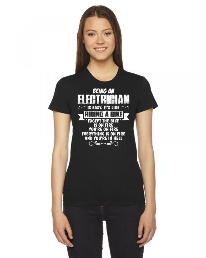 being an electrician Women's Tee