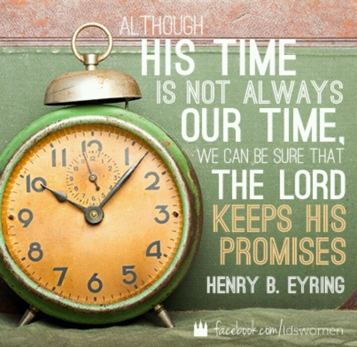 The Lord's time...