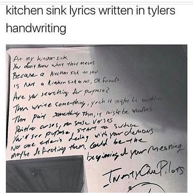 Kitchen Sink Lyrics i don't know if this is actually tyler's handwriting or not, but