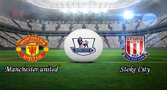 Live Stream Manchester United Vs Stoke City Stoke City Manchester United Manchester