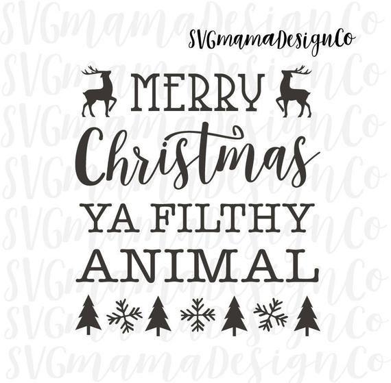 Merry Christmas Ya Filthy Animal Svg.Merry Christmas Ya Filthy Animal Svg Vector Image Home Alone