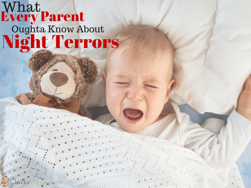 What Every Parent Oughta Know About Night Terrors