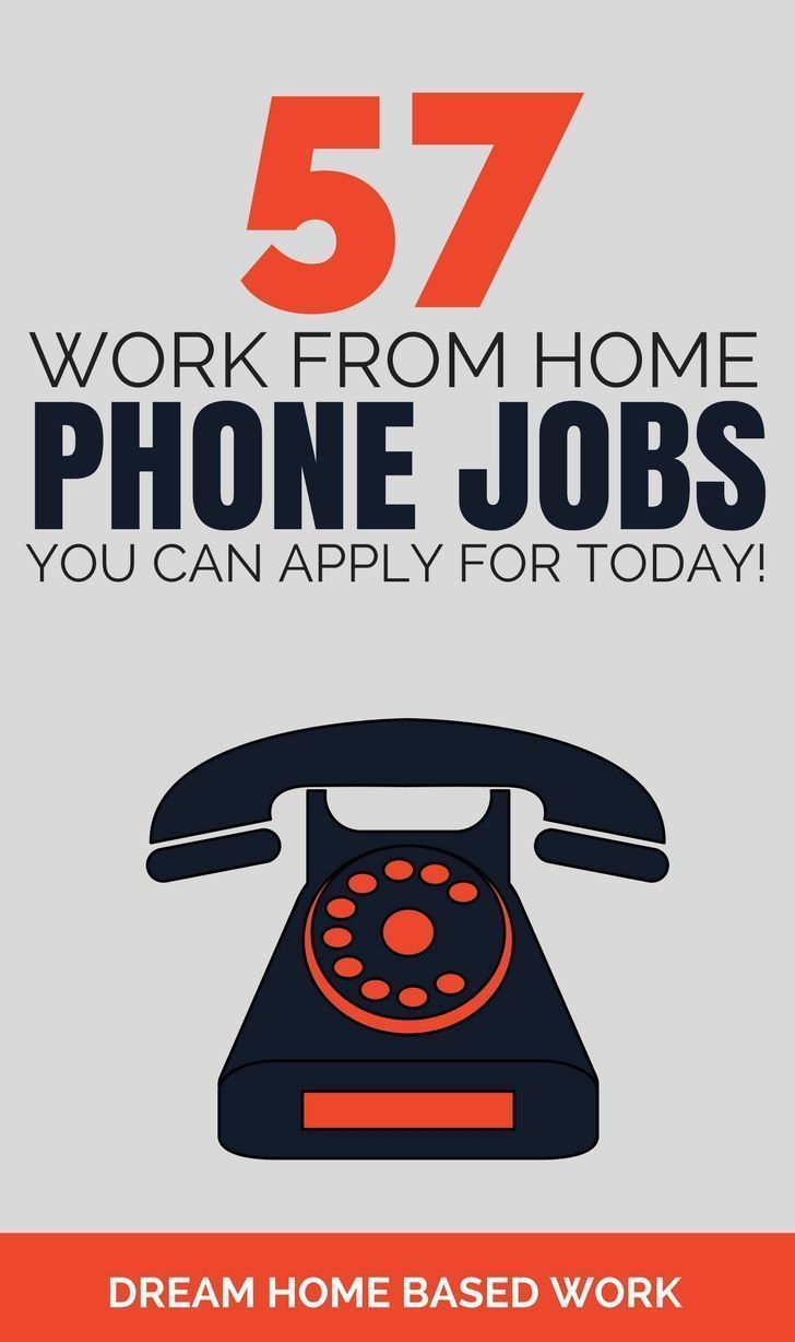 57 Work from Home Phone Jobs You Can Apply for Today! via ...