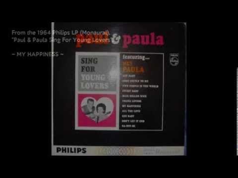 My Happiness - Paul & Paula