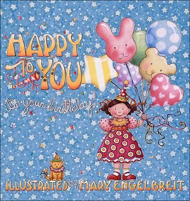 Happy to You It 039 s Your Birthday Mary Engelbreit Hardcover with Case 0740719769 | eBay
