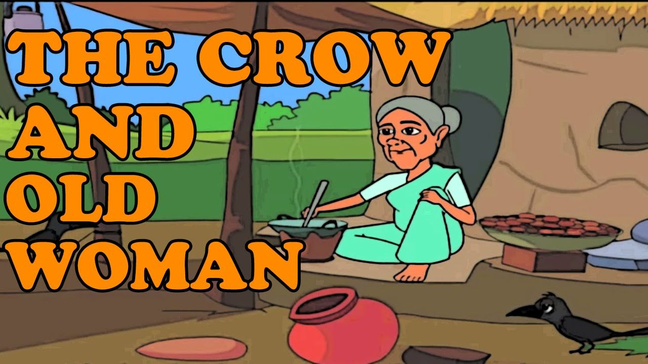 The Crow And Old Woman - Classic Short Stories for Kids | K ...