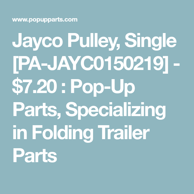 Jayco Pulley, Single [PA-JAYC0150219] - $7.20 : Pop-Up Parts, Specializing in Folding Trailer Parts