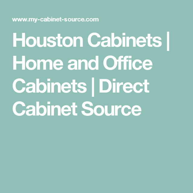 Houston Cabinets | Home and Office Cabinets | Direct ...