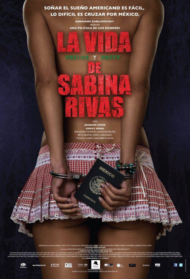 La vida precoz y breve de Sabina Rivas 2012