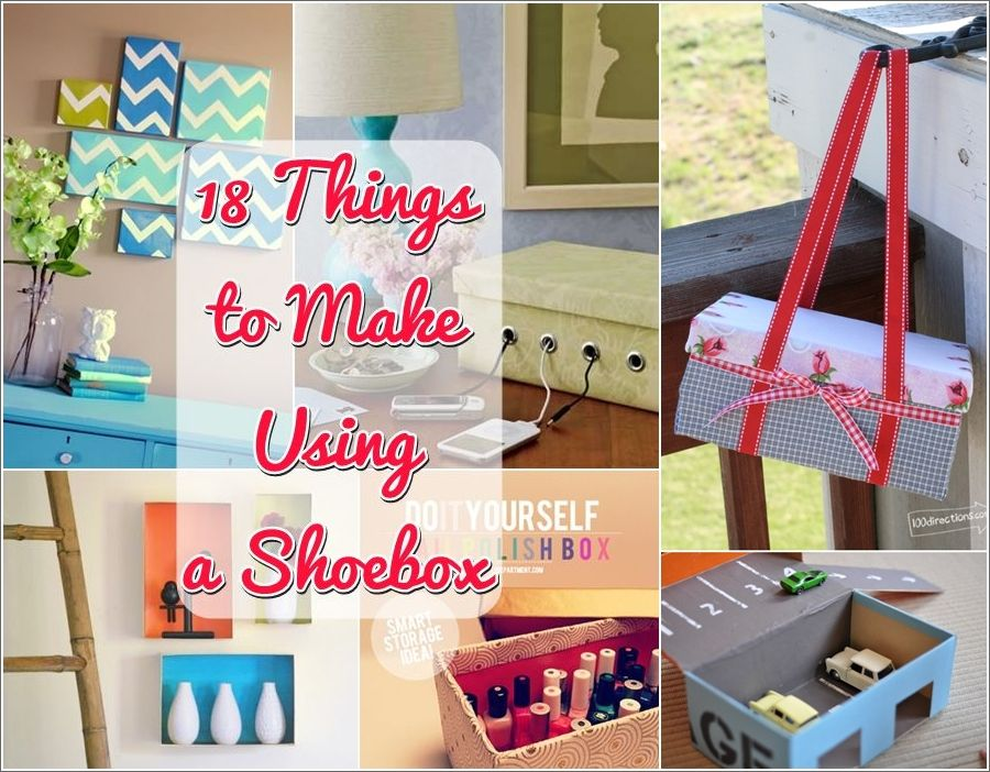 30 Shoe Box Craft Ideas: 18 Wonderful Things That You Can Make With A Shoebox