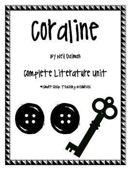 Coraline, by Neil Gaiman, Complete Literature Unit! 100