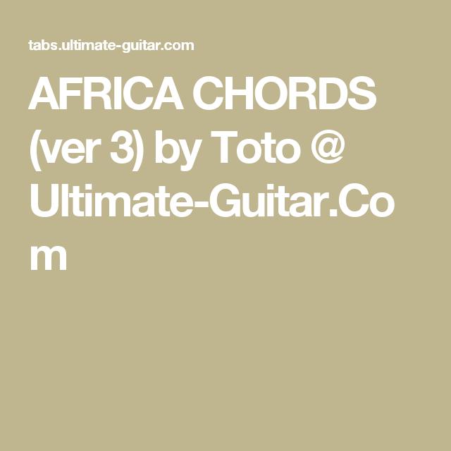 Africa Chords Ver 3 By Toto Ultimate Guitar Guitarukelele