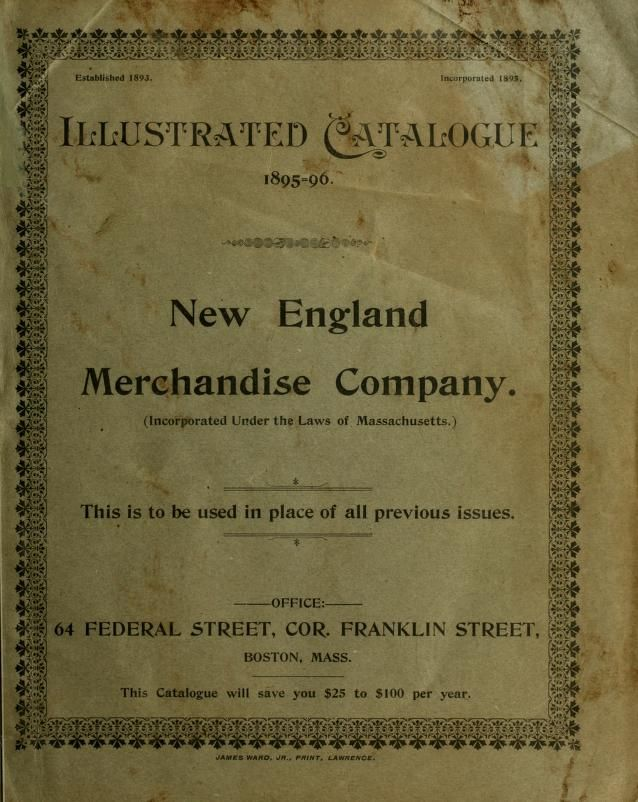 """Illustrated Catalogue"" (1895-1896) New England Merchandise Company"