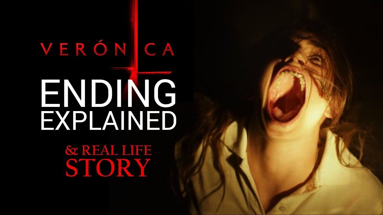 Veronica Movie Ending Explained And Real Life True Story All Real Life Real Life Stories Real