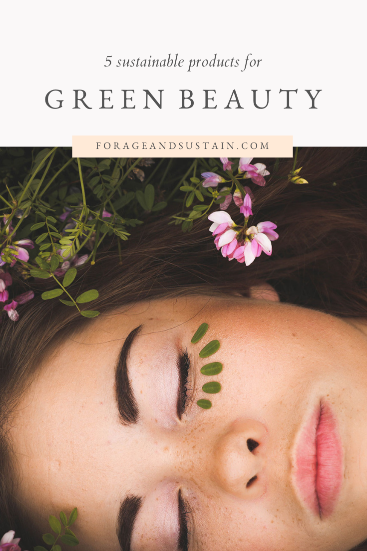 5 Sustainable Gift Ideas for the Green Beauty Enthusiast
