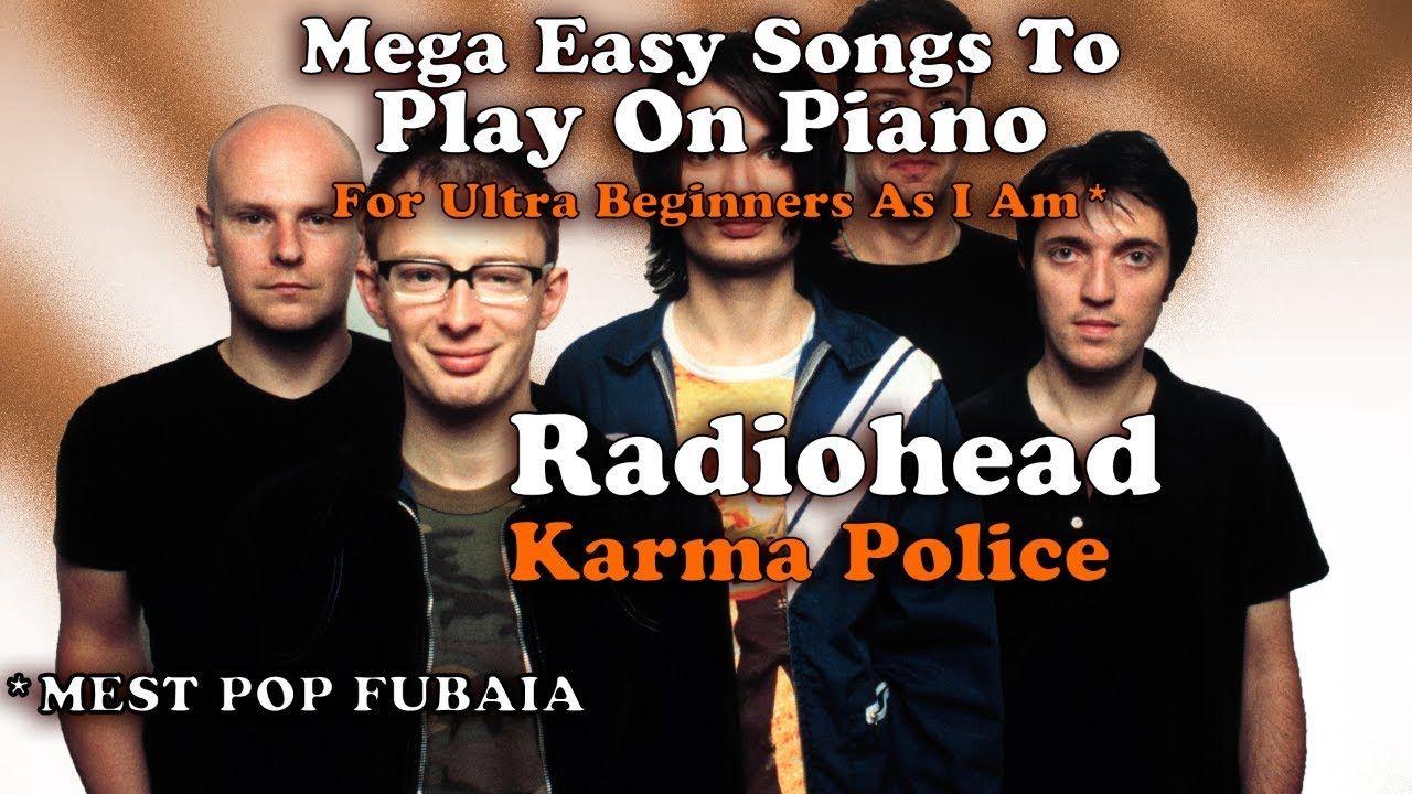 Radiohead Karma Police Easy Chords Piano Tutorial Music Tutorials Radiohead Songs Piano Tutorial