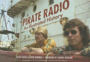 Pirate Radio: The Illustrated History