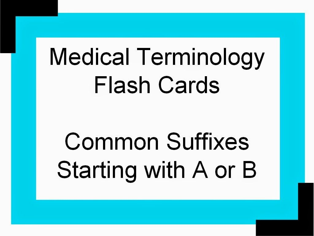 Common Suffixes Medical Terminology Flash Cards | Healthcare