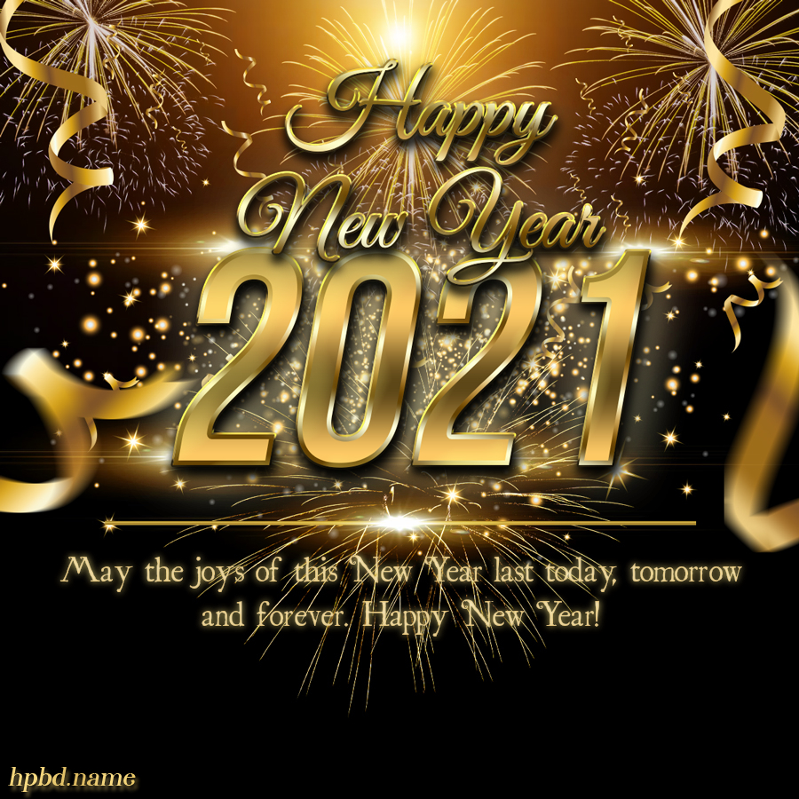 Make Luxury Happy New Year 2021 Card Images New Year Wishes Images Happy New Year Wishes Happy New Year Greetings