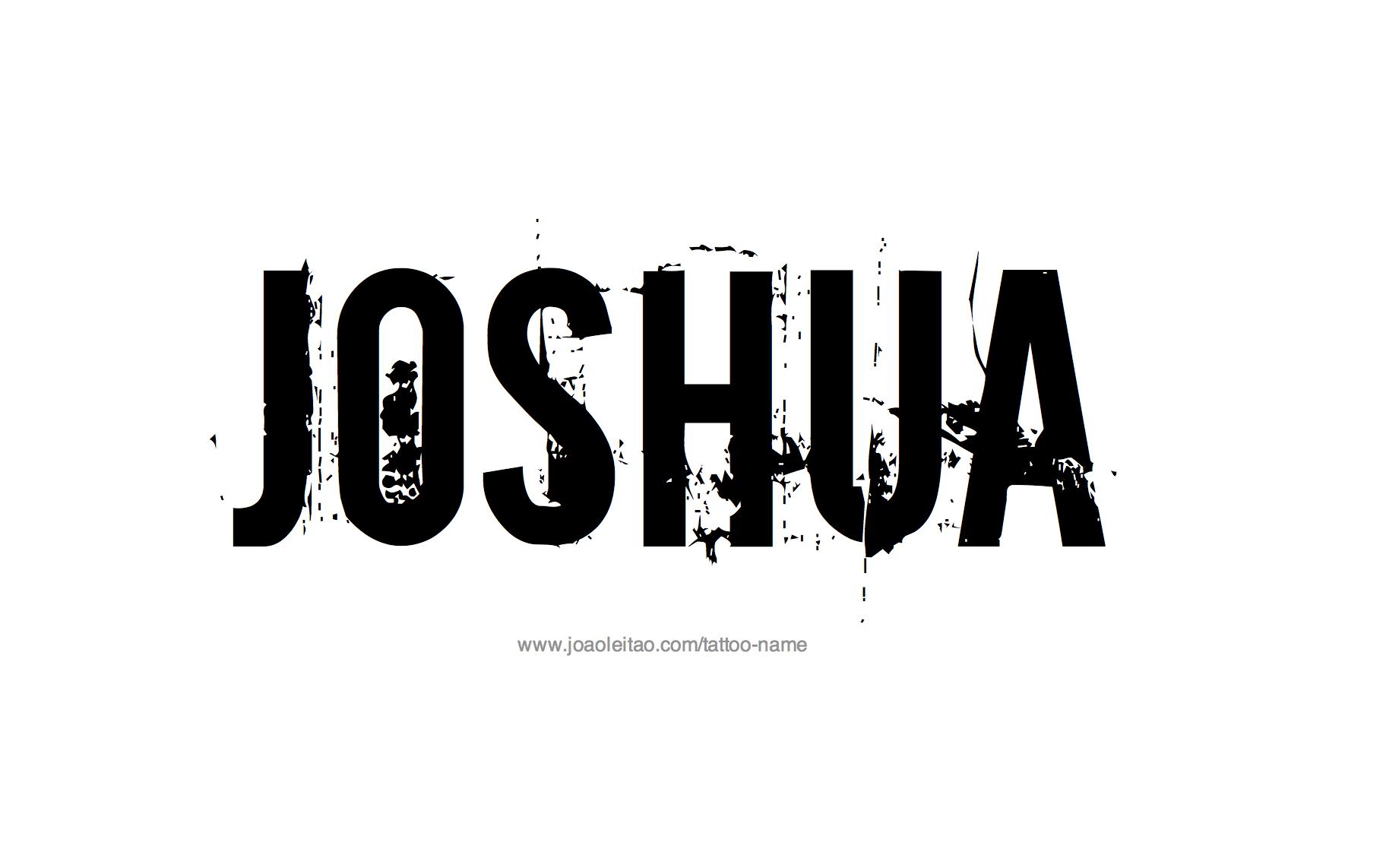 Joshua Name Tattoo Designs Joshua Name Name Tattoo Designs Name Tattoo