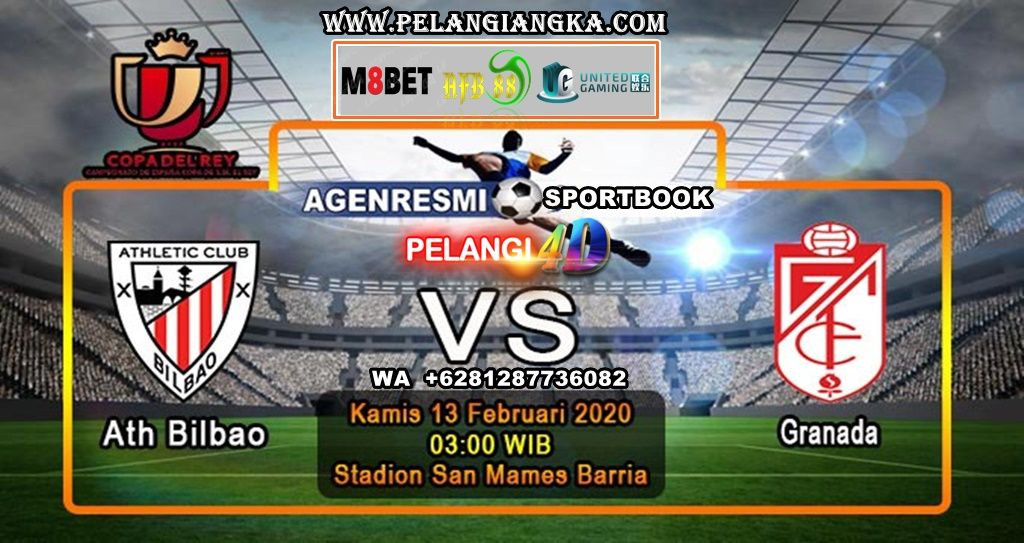 Prediksi Athletic Bilbao Vs Granada 13 Februari 2020 Pukul 03 00 Wib Di 2020