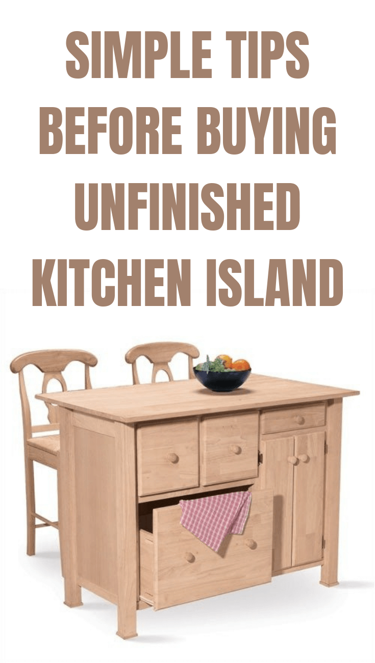 Simple Tips Before Buying Unfinished Kitchen Island Kitchen Apartment Kitchen Kitchen Island