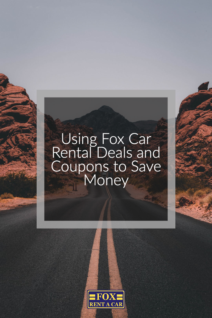 Using Fox Car Rental Deals To Save Money Car Rental Deals Saving Money Rent A Car