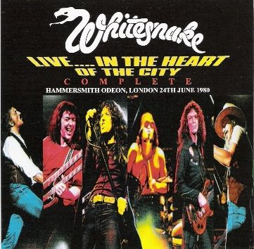 WHITESNAKE - Live In The Heart Of The City :The Complete Concert