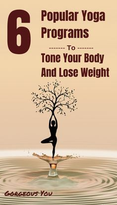 6 Most Popular Weight Loss Yoga Programs Reviewed - GorgeousYouAmazingLife