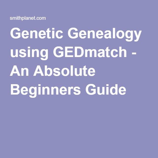 Genetic Genealogy Using GEDmatch