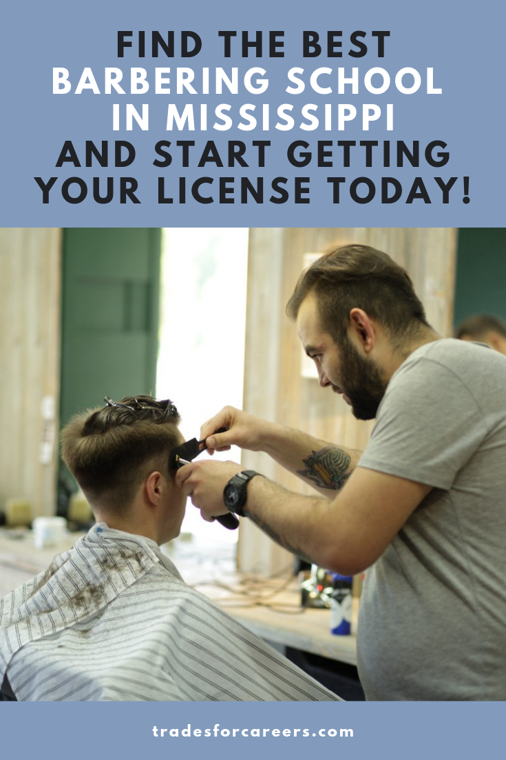 The Best Barbering Schools In Mississippi To Get Your