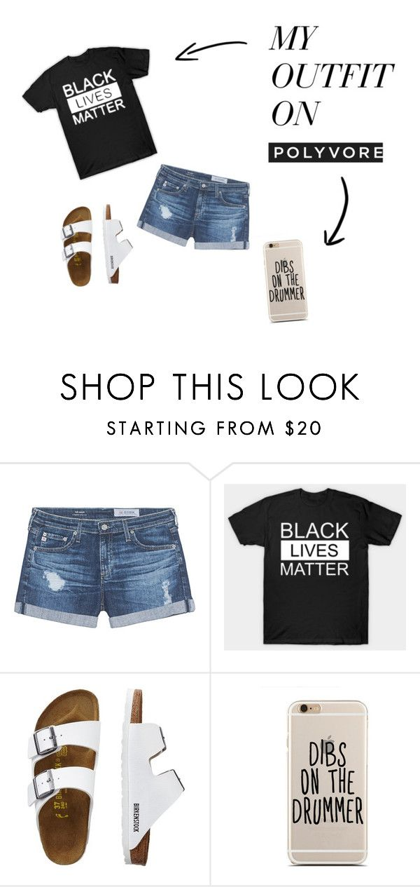 """""""black lives matter"""" by love02-k ❤ liked on Polyvore featuring AG Adriano Goldschmied and TravelSmith"""