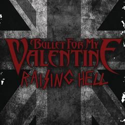 Bullet For My Valentine  Raising Hell  LVCCLD