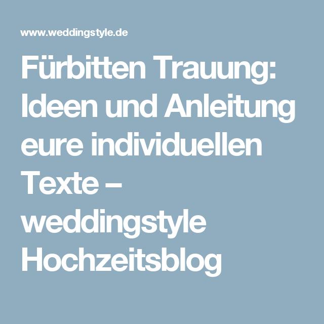 Beruhrende Furbitten Zur Hochzeit Die Schonsten Text Beispiele Und Tipps Furbitten Hochzeit Trauung