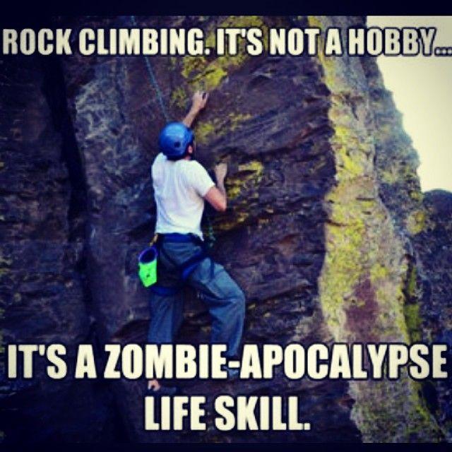 Rock Climbing it's not just a hobby it's a zombie apocalypse life skill #rockclimbingprobs #rockclimbigproblems #rockclimbingrelatable #rockclimbing #climbon #crushit #climbing #onbelay #outside #bouldering #sendit #adventure #exercise #fitspo #fitness #follow #extremesports #thegoodlife #lovemyfollowers #lol #leadclimbjng