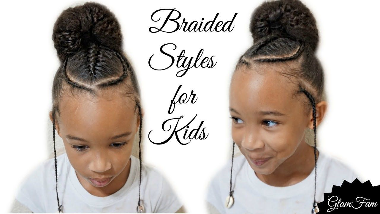 Children S Braided Hairstyle With A Bun Back To School Hairstyles Youtube Braids Hairstyles Pictures Kids Braided Hairstyles Natural Hair Styles