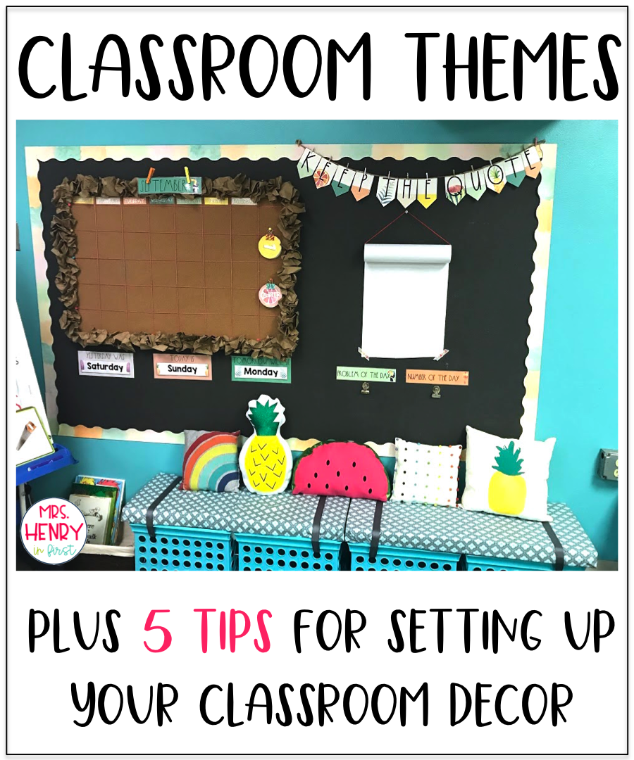 Picking a Classroom Theme -  Classroom Decor Themes and Ideas. 5 tips for setting up your classroom