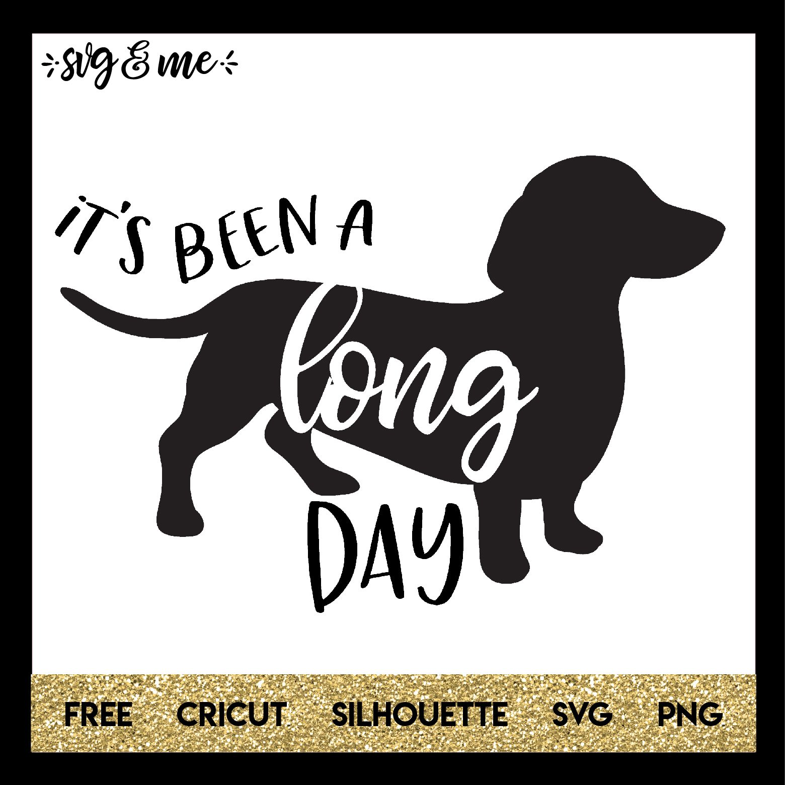 It S Been A Long Day Dachshund Cricut Christmas Svg