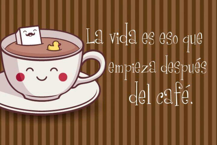 Cafe Con Frases De Buenos Dias Taza De Cafe Frases Frases