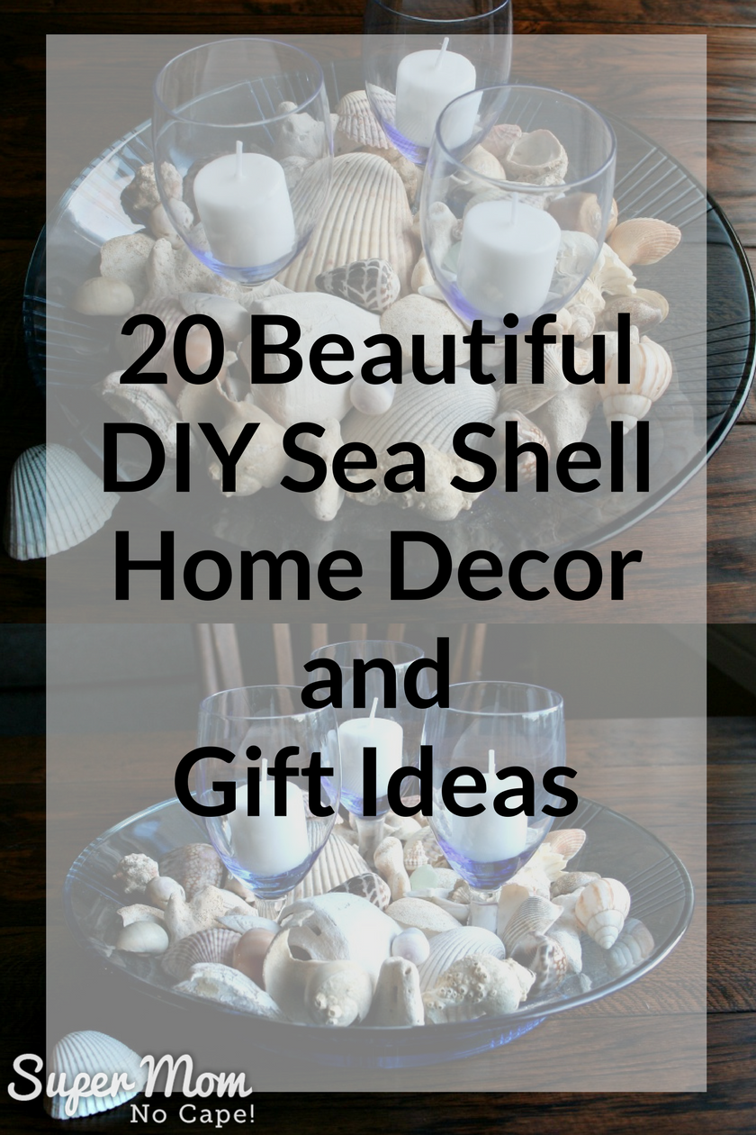 20 Beautiful Diy Sea Shell Home Decor And Gift Ideas Sea Shells Sea Shell Decor Handmade Home Decor