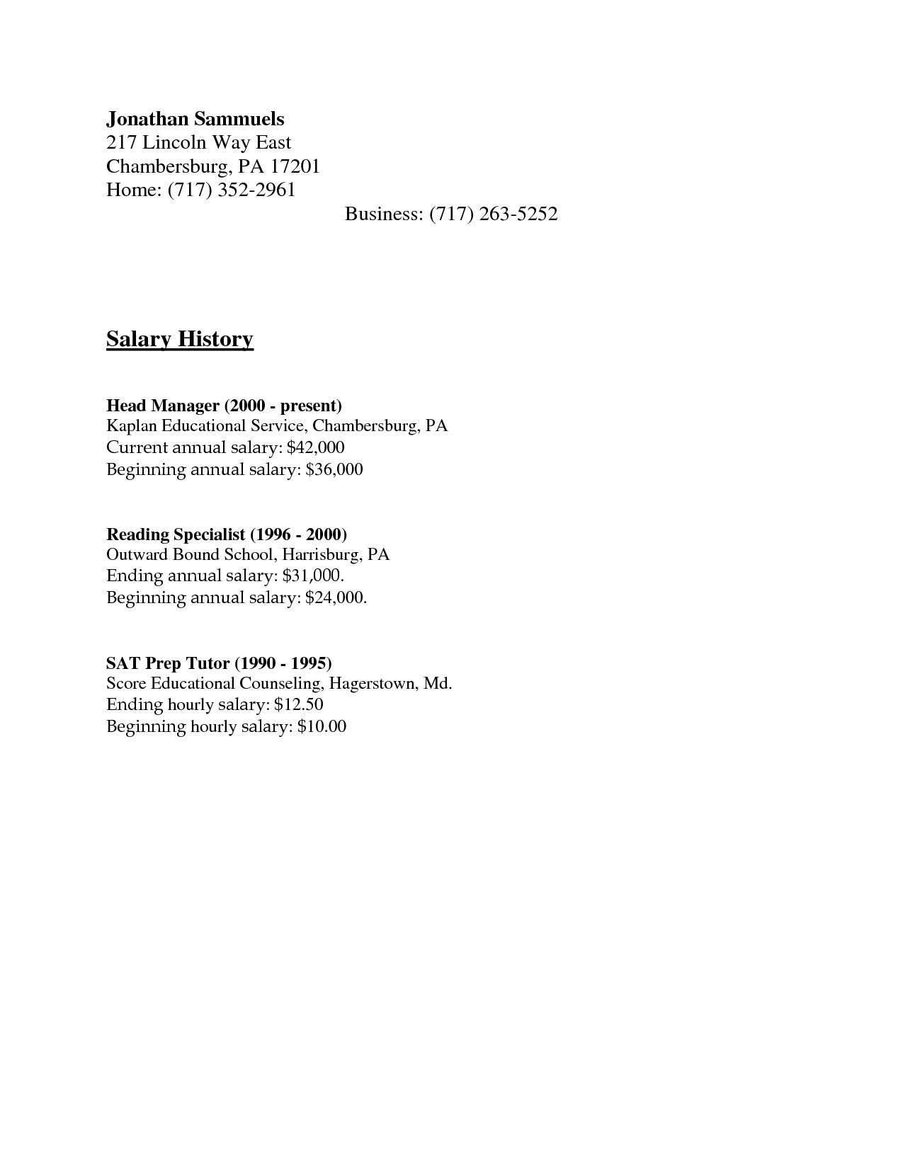 e2fbe9540c065a021ebd34762f41f1f3 Salary History Format Resume on how put my, where do you put, where put desired, how write expected, history template, how attach expected, what type for, templates that include, hours included,